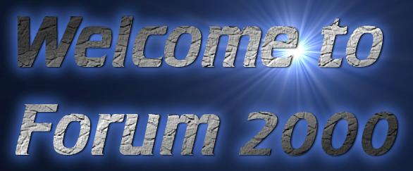 Welcome to Forum 2000