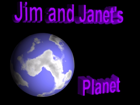 Jim and Janet's Planet