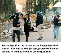 Journalists in 'battle gear' after the lessons of the September 1996 clashes