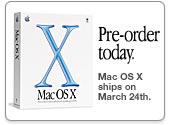 Pre-order today. Mac OS X ships March 24.