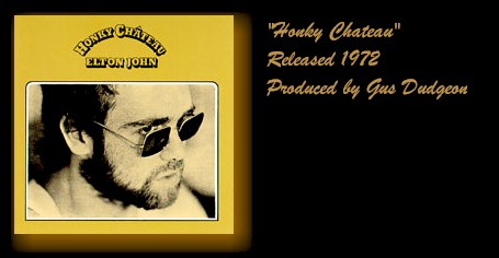 Honky Chateau from 1972...