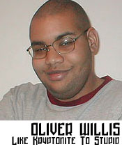 Oliver Willis: Like Kryptonite To Stupid
