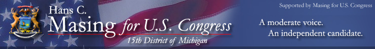 Hans C. Masing for Congress,15th District of Michigan