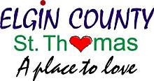 St. Thomas and Elgin County, Ontario Canada...A Place to Love