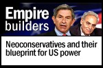Empire builders: Neoconservatives and their blueprint for US power