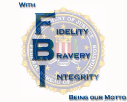 With Fidelity Bravery Integrity Being our Motto