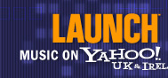 LAUNCH, Music on Yahoo!