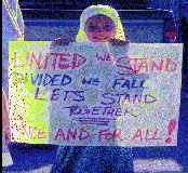 Girl with sign, United We Stand, Divided We Fall, Lets Stand Together, Once and FOR ALL