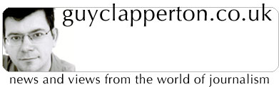guyclapperton.co.uk - news and views from the world of journalism