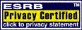 ESRB� Privacy Certified - click to privacy statement