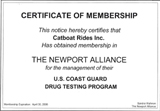 Captain Sherman and his crew  are enrolled in a Coast Guard approved random drug testing program. Click to view.