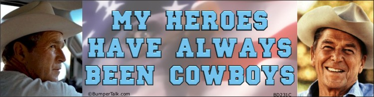 Bumper Sticker: BD231A - My heroes have always been cowboys - Bush and Reagan