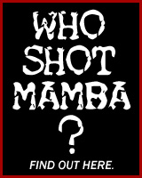 Who Shot Mamba?