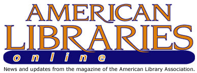 American Libraries Online: News and updates from the magazine of the American Library Association