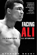 Facing Ali: 15 Fighters, 15 Stories