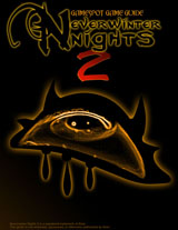 Neverwinter Nights 2 Game Guide (PC)