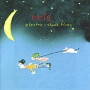 Eels, 'Electro-Shock Blues'