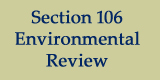 Section 106 Environmenal Review