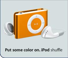 Put some color on. iPod shuffle.