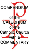 Compendium of the Catechism of the Cathoilic Church with a Commentary