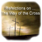 Reflections on the Way of the Cross