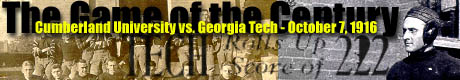 The Game of the Century: Cumberland University vs. Georgia Tech - October 7, 1916