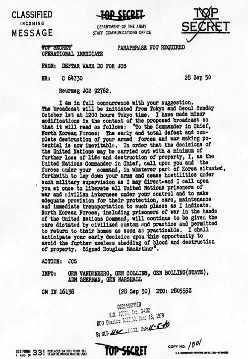 Message from the Commander in Chief Far East General Douglas MacArthur to the Joint Chiefs of Staff, dated 28 September 1950, pertaining to suggested ceasefire and surrender statement for broadcast to North Korean forces.  Papers of Harry S. Truman: Naval Aide Files.