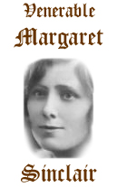 Venerable Margaret Sinclair --- Sister Mary Francis of the Five Wounds