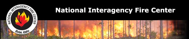 [Banner]  National Interagecny Fire Center.  (NIFC).  NIFC logo with fire photo in the background.