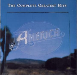 America - Complete Greatest Hits