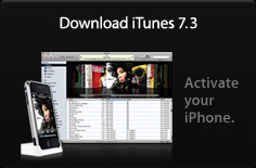 Download iTunes 7.3. Activate your iPhone.
