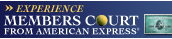 Experience Members Court from American Express