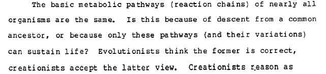 1986 Biology and Creation, p. 3-33: Evolutionists think the former is correct, creationists accept the latter view.