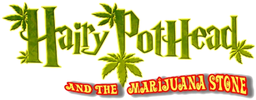 Hairy PotHead and the Marijuana Stone
