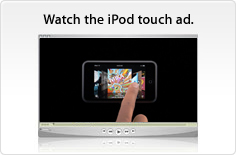 Watch the iPod touch ad.