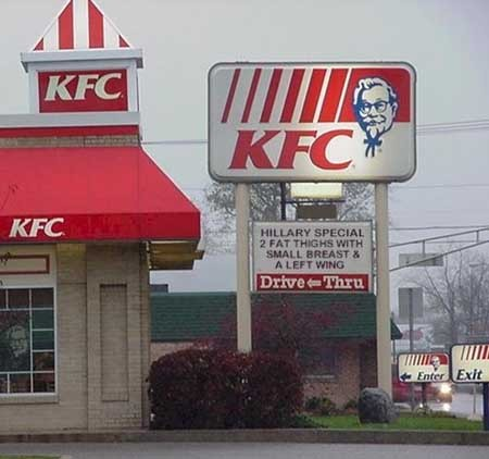 "Hillary Clinton as the ""Special"" on a KFC Sign"