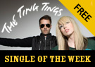 The Ting Tings Great DJ - Single of the Week