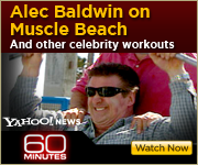 View the 60 MINUTES segment on celebrity workouts, including Alec Baldwin on Muscle Beach in Venice