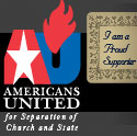 I support Americans United for Separation of Church and State.