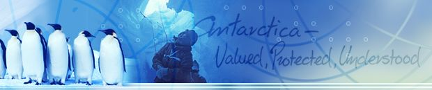 Antarctica - Valued, Protected, Understood
