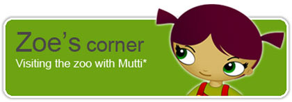 Zoe's corner: Visiting the zoo with Mutti