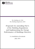 Proposals for amending Part L of the Building Regulations and Implementing the Energy Performance of Buildings Directive