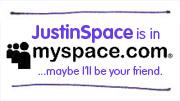 JustinSpace on MySpace