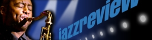 Jazz Review.com is your complete guide to jazz music on the web!