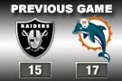 Dolphins 17 Raiders 15