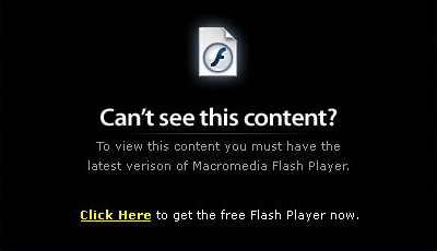 To view this content, JavaScript must be enabled, and you need the latest version of the Macromedia Flash Player.  Click here to get the free Macromedia Flash Player now!