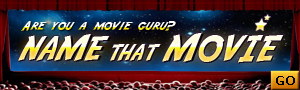 Are you a movie guru? Name that Movie