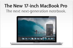 The new 17-inch MacBook Pro. The next generation notebook.