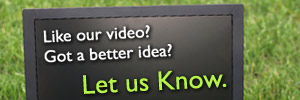 Like our video? Got a better idea? Let us know.