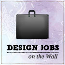 Design Jobs on the Wall